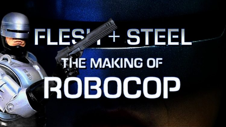 1118full-flesh-steel-the-making-of-robocop-artwork