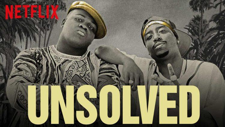 Unsolved U S  Tv Series Netflix Usa Tupac Notorious B I G